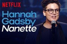 Koniecznie zobaczcie Hannah Gadsby na Netflixie.