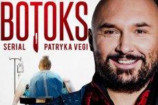 "Patryk Vega zepsuł 2018 swoim serialem ""Botoks""."